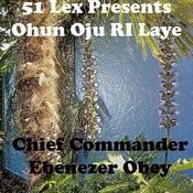 51 Lex Presents Ohun Oju Ri Laye Songs