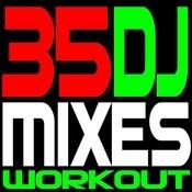 35 DJ Mixes Workout Songs