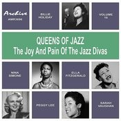 Oueens Of Jazz (The Joy And Pain Of The Jazz Divas), Vol. 16 Songs