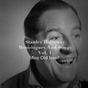 Monologues And Songs, Vol. 1: Any Old Iron? Songs