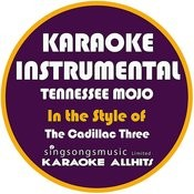 Tennessee Mojo (In The Style Of The Cadillac Three) [Karaoke Instrumental Version] Song
