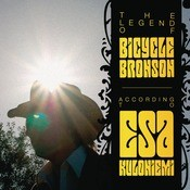 The Legend Of Bicycle Bronson Songs