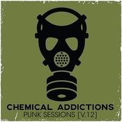 Chemical Addictions: Punk Sessions, Vol. 12 Songs