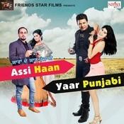 YDYP - Assi Haan Yaar Punjabi Songs