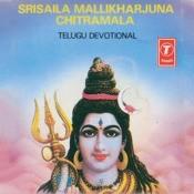 Srisaila Mallikharjuna Chitramala Songs