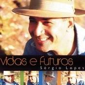 Vidas E Futuros Song