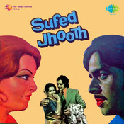 Safed Jhooth Songs