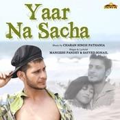 Yaar Na Sacha Song