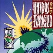 Unidos Por El Evangelio - Marcha Para Jesús Songs
