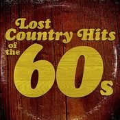 Lost Country Hits of the 60s Songs