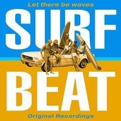 Surf Beat (Let There Be Waves) Songs