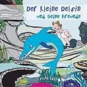 Der Kleine Delfin Und Seine Freunde Songs
