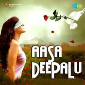 Asaa Deepalu Songs