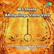 M S Sheela Akshyalinga Vibho Voca Songs