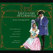 Planquette - Les Cloches de Corneville Songs