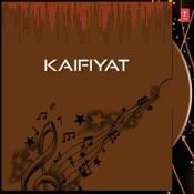 Kaifiyat Songs