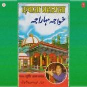 Khwaza Maharaja Songs