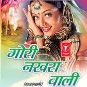 Gori Nakhra Wali Songs