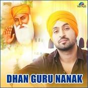 Dhan Guru Nanak Song
