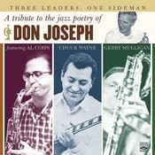 Three Leaders, One Sideman. A Tribute To The Poetry Of Don Joseph Songs