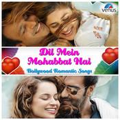 Kehni Hai Ek Baat MP3 Song Download- Dil Mein Mohabbat Hai