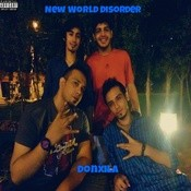 New World Disorder Songs