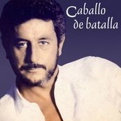 Caballo de Batalla [Remastered] (Remastered Version) Songs