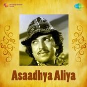Asaadhya Aliya Songs