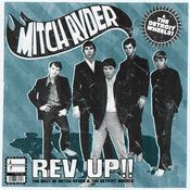 Rev Up Best Of Mitch Ryder & Detroit Wheels Songs
