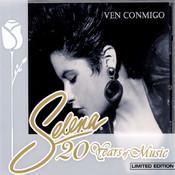 Ven Conmigo - Selena 20 Years Of Music Songs