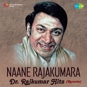 Naane Rajakumara - Dr. Rajkumar Hits Songs