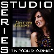 In Your Arms [Studio Series Performance Track] Songs