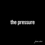 The Pressure Song