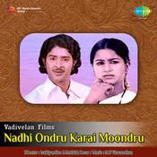 Nadhi Ondru Karai Moondru Songs