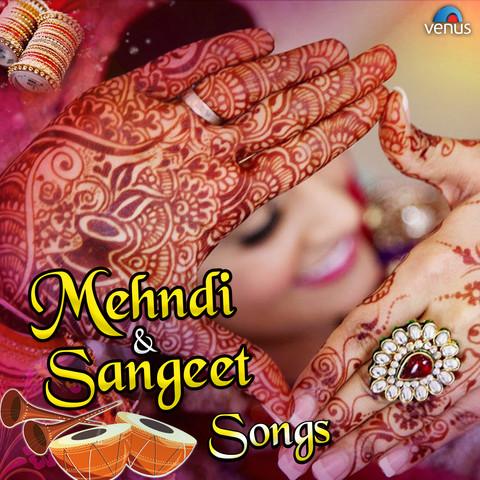 mehndi  sangeet songs songs download mehndi  sangeet