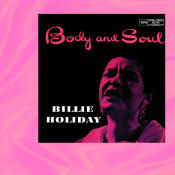 Body And Soul Songs