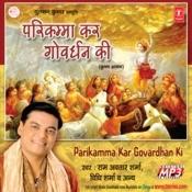 Parikamma Kar Govardhan Ki Songs