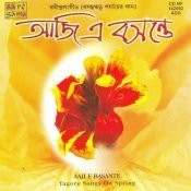 Aaji E Basante Tagore Songs Songs
