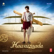 Hawaizaada Songs