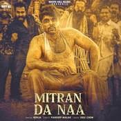 Mitran Da Naa Song