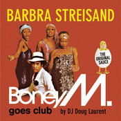 Barbra Streisand - Boney M. goes Club Songs