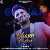 Chann Makhna Song