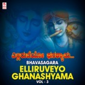 Yelliruveyo Ghanashama (From