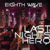 Last Nights Hero Songs