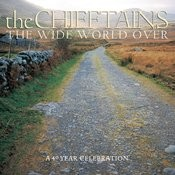 The Wide World Over:  A 40 Year Celebration Songs