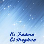 Ei Padma Ei Meghna Songs