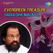 Evergreen Treasure - Gaguldha Malayil Songs