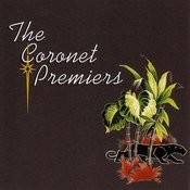 The Coronet Premiers Songs