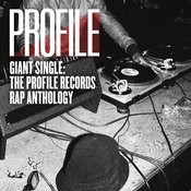 Giant Single: Profile Records Rap Anthology Songs