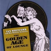 The Golden Age Of Lounge Songs